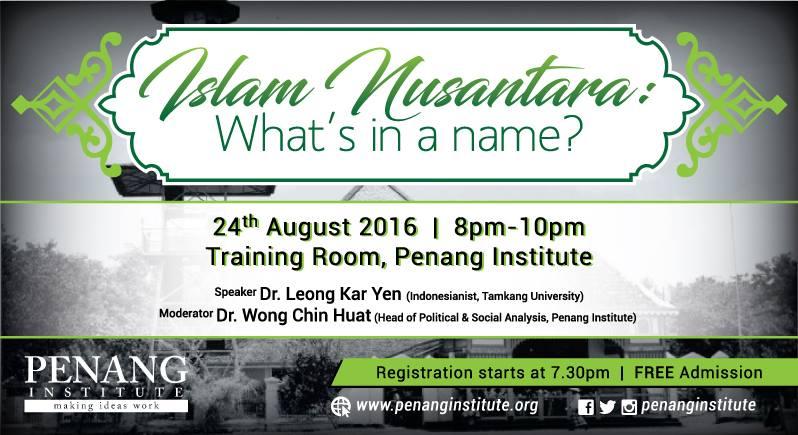 islam nusantara whats in a name