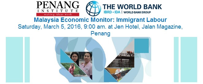 malaysia economic monitor immigrant labour
