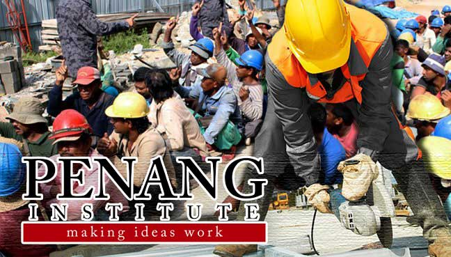 fmt penang institute foreign labour